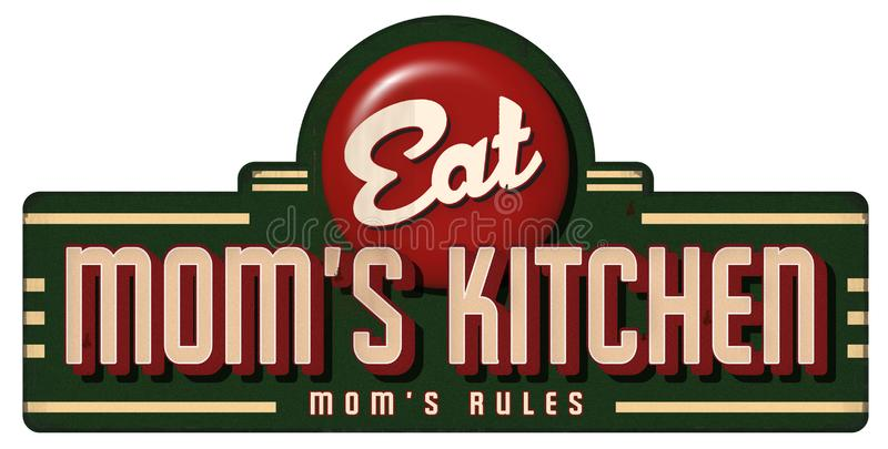 Mom`s Kitchen Vintage Sign Metal Sign Moms rules. Retro restaurant diner grill waitress 1940s 1950s 1960s coke style button stock illustration