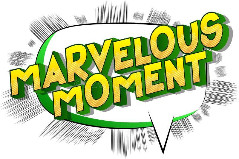 Moment merveilleux - mots de style de bande dessinée illustration libre de droits