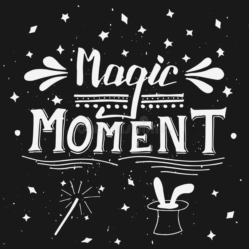 Momento mágico Cartaz tipográfico das citações da frase da composição ilustração do vetor