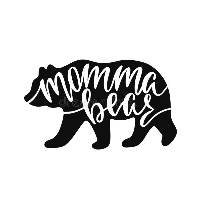 Free Momma Bear. Inspirational Quote With Bear Silhouette. Hand Writing Calligraphy Phrase. Royalty Free Stock Images - 137710879