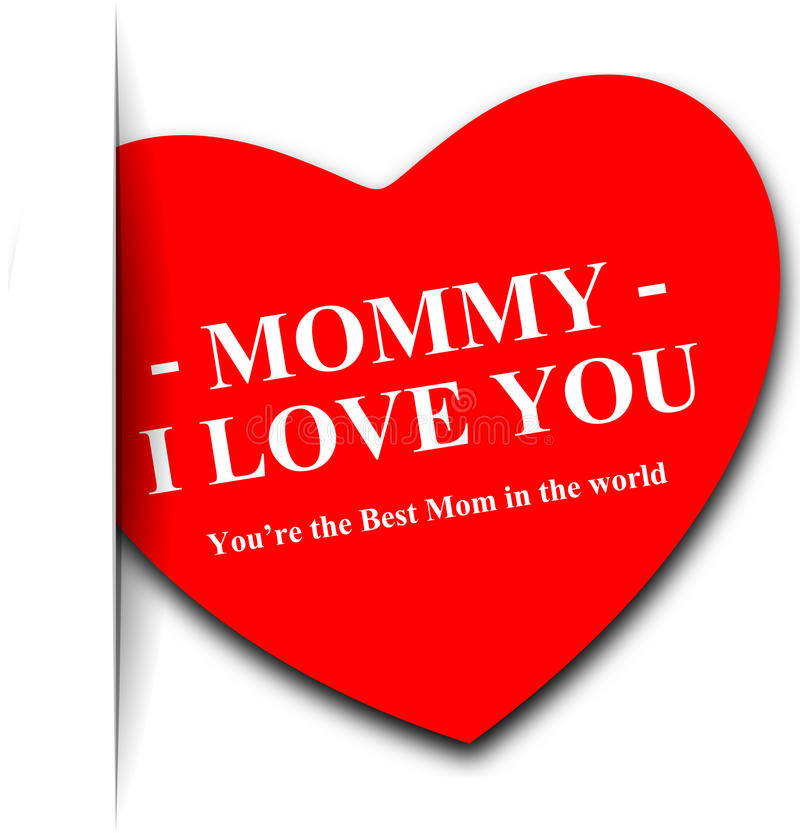 Mommy I love you royalty free illustration