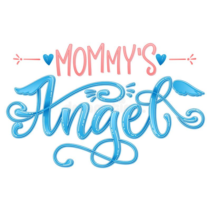 Mommy`s Angel quote. Baby shower hand drawn calligraphy script, grotesque stile lettering phrase. Heart, angelic wings, halo elements. Color pink, blue grossy royalty free stock photo