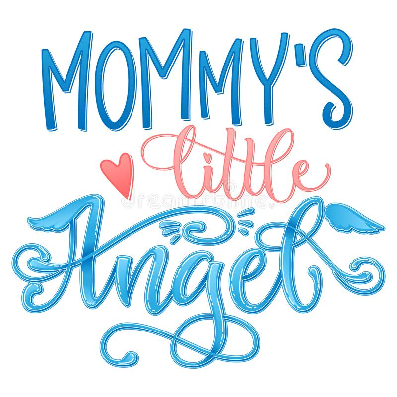 Mommy`s Little Angel quote. Baby shower hand drawn calligraphy script, grotesque stile lettering phrase vector illustration