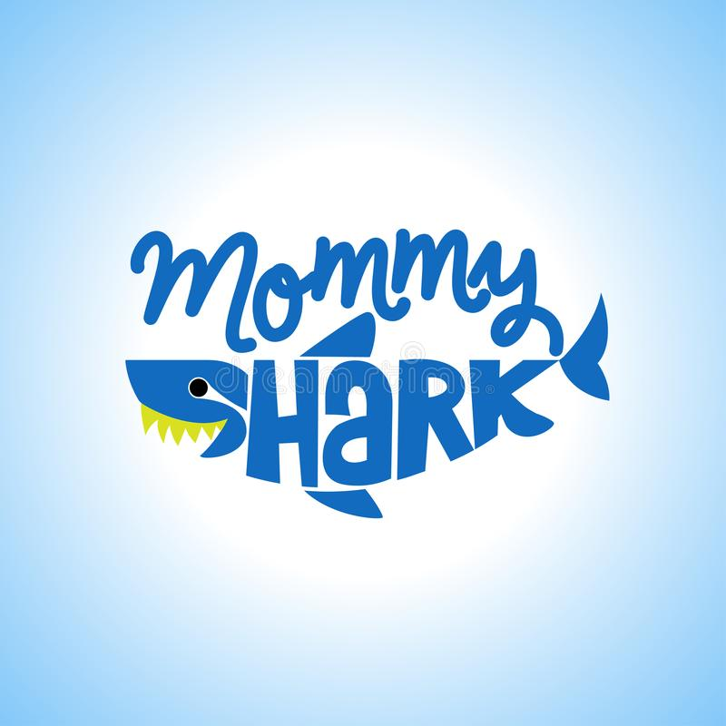 Mommy Shark Doo Doo Doo vector illustration