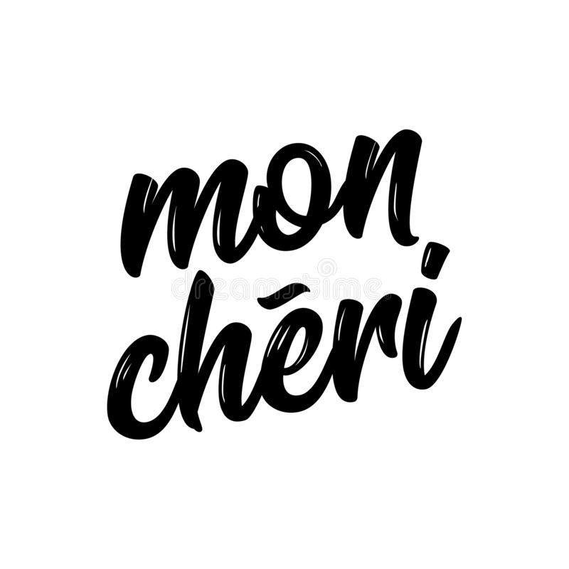 `mon chéri` Honey, darling in English. French hand drawn lettering quote. Vector illustration. Good for scrap booking, posters, textiles, gifts stock illustration