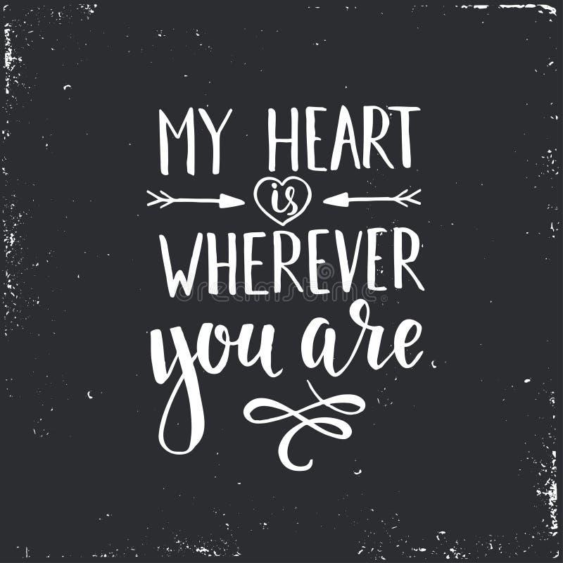 Mon coeur est partout où vous êtes illustration libre de droits