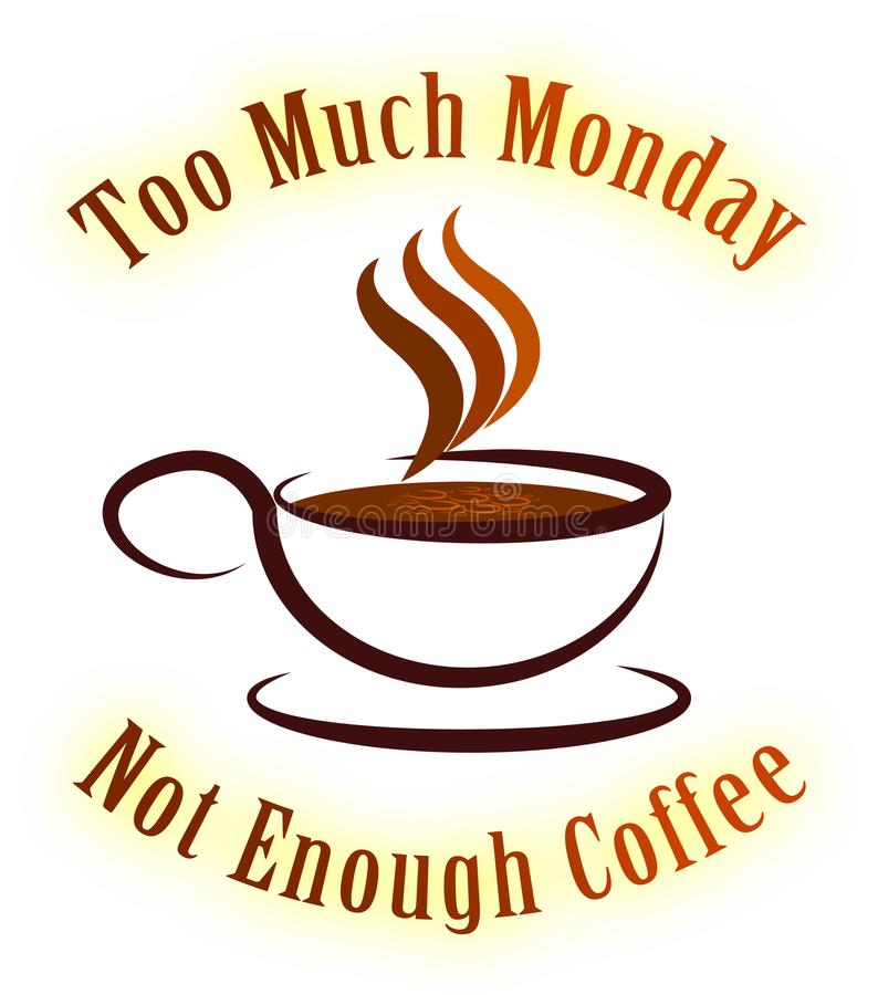 Free Monday Coffee Quotes - Not Enough - 3d Illustration Royalty Free Stock Photo - 127937755