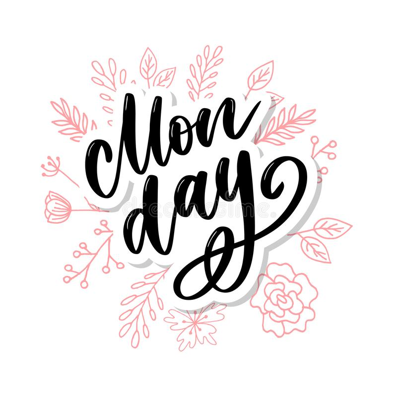 Monday - lettering design for posters, flyers, t-shirts, cards, invitations, stickers, banners. Hand painted brush pen modern. Hello Monday - inspirational stock illustration