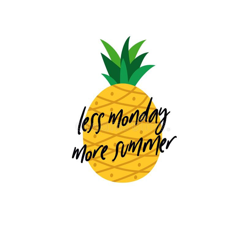 Less monday more summer quote text with pineapple background for tropical fruit vector illustration vector illustration