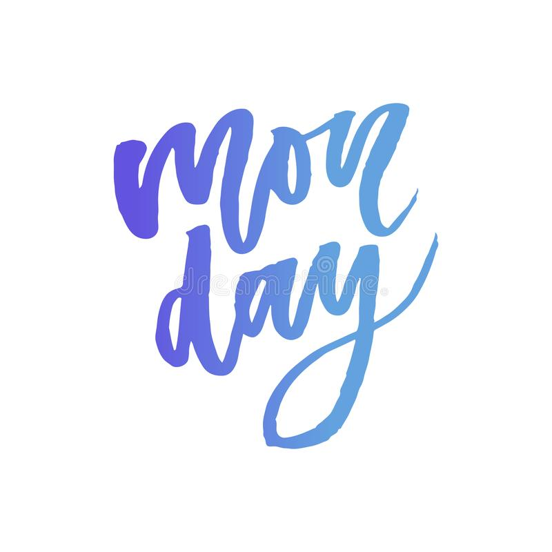 Monday - Vector hand drawn lettering phrase. Modern brush calligraphy for blogs and social media. Motivation and inspiration royalty free illustration