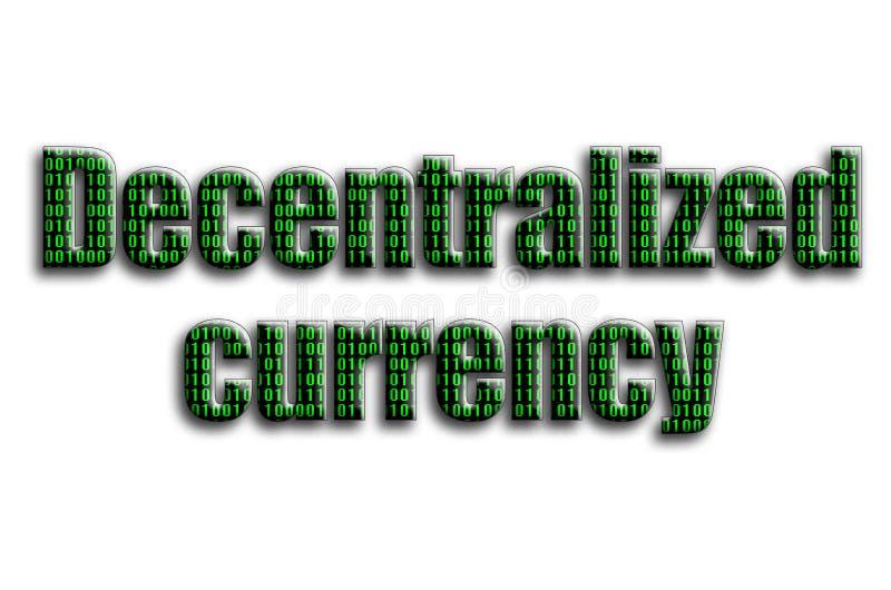 Moneda descentralizada La inscripción tiene una textura de la fotografía, que representa el código binario verde ilustración del vector