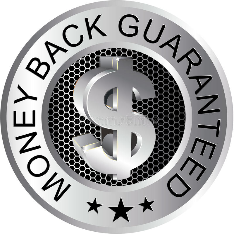 Money Back Guaranteed Silver. Sign with money symbol stock illustration