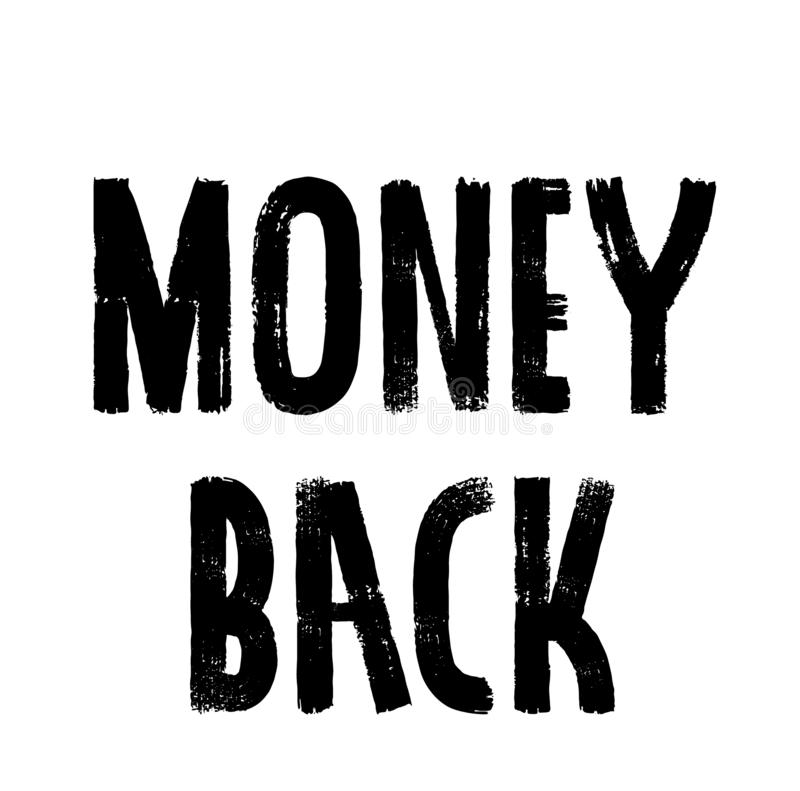 Money Back stamp on white. Background Sticker label stock illustration