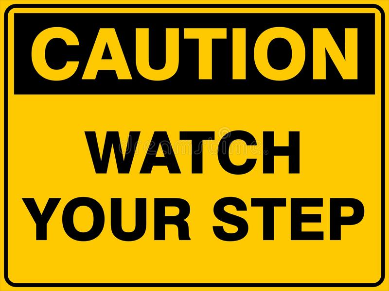 Montre de précaution votre étape illustration de vecteur