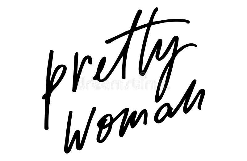 Mooie vrouw Moderne kalligrafie Met de hand geschreven tekst Inspirationa stock illustratie