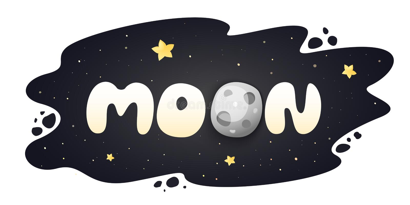 Moon cartoon inscription on night sky background with stars. Vector illustration stock illustration