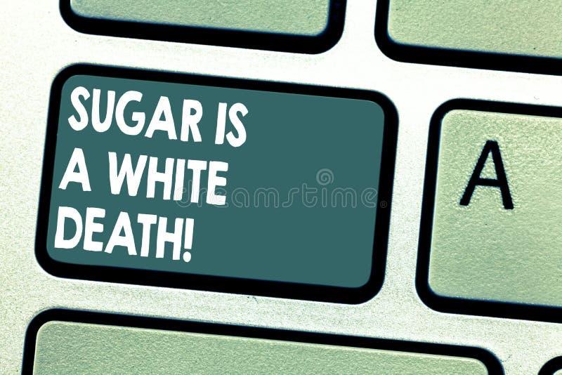 Morte branca conceptual de Sugar Is A da exibição da escrita da mão Os doces apresentando da foto do negócio são alerta perigoso  fotos de stock