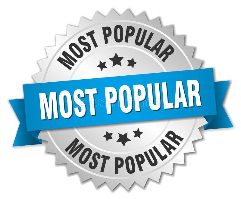 Most popular. Silver badge with blue ribbon vector illustration