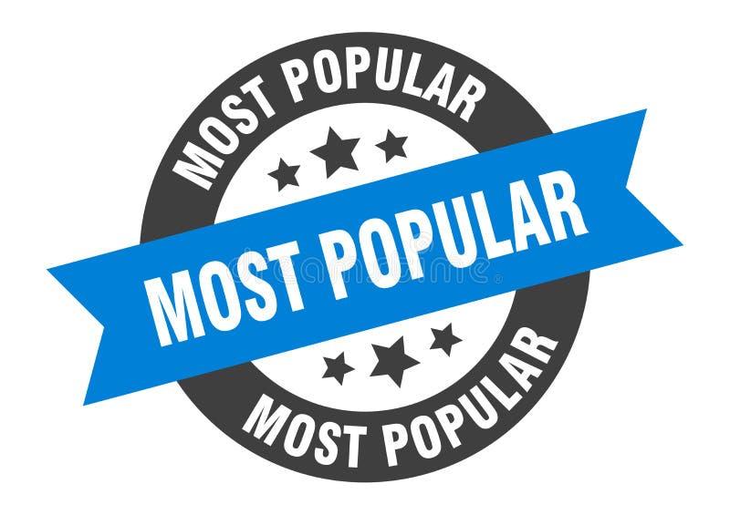 Most popular sign. Most popular round ribbon sticker vector illustration
