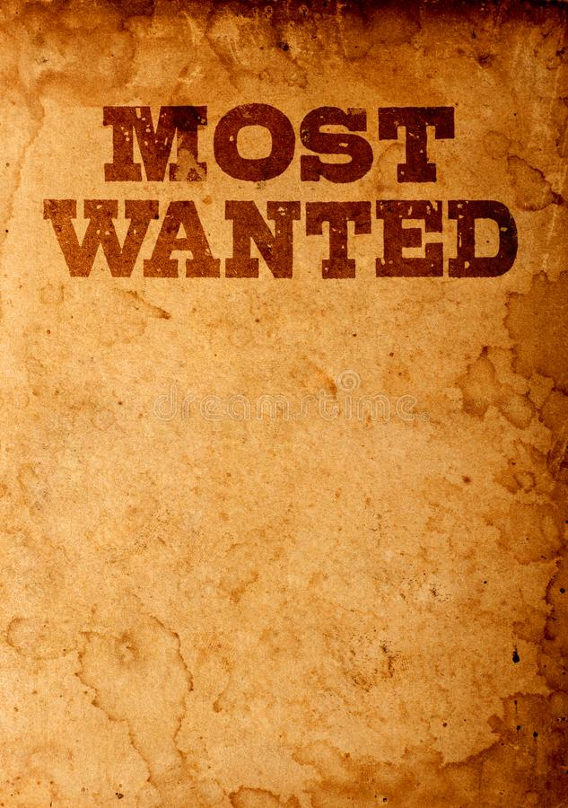Most wanted poster. Vintage most wanted poster background stock image