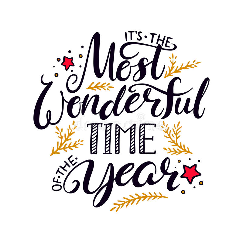 The most wonderful time of the year. Hand written lettering stock illustration