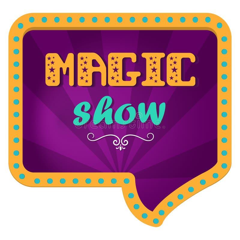 Mostra mágica Quadro de avisos festivo para uma mostra mágica Rotulação da mão Fundo do circo em um quadro retro com luzes ilustração royalty free