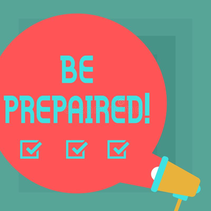 Mostrar conceptual da escrita da mão seja preparado A estada do texto da foto do negócio apronta querer tomar uma oportunidade qu ilustração do vetor