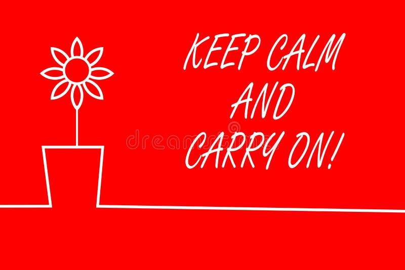 Mostrar do sinal do texto mant?m a calma e o Carry On Slogan conceptual da foto que chama para a cara da persistência do desafio ilustração do vetor