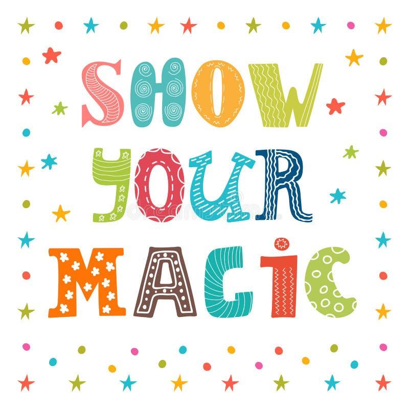 Mostre sua mágica Mensagem inspirada Cartão bonito ilustração stock