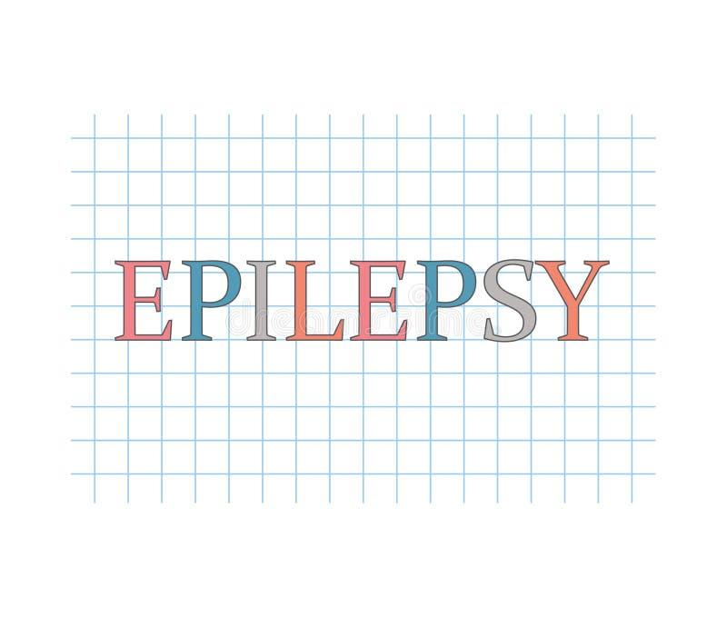 Mot d'épilepsie écrit sur la feuille de papier à carreaux illustration libre de droits