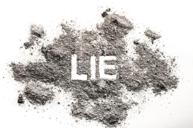 Mot de mensonge écrit en cendre, la poussière, sable photos stock