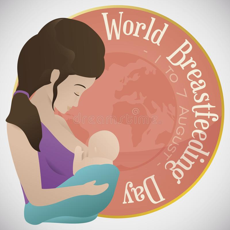 Round Label, Globe, Mother and Baby Promoting World Breastfeeding Week, Vector Illustration. Mother caring and breastfeeding her baby over a round label with royalty free illustration