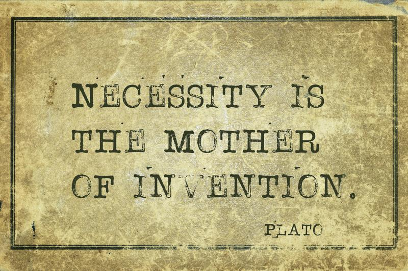 Mother of invention Plato. Necessity is the mother of invention - ancient Greek philosopher Plato quote printed on grunge vintage cardboard royalty free illustration