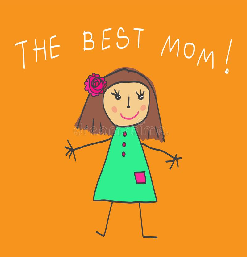 Kids Drawing. The Mother`s Day. The best Mom vector illustration
