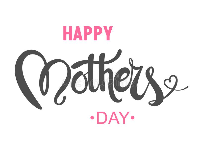 Happy Mother`s Day calligraphy background royalty free illustration