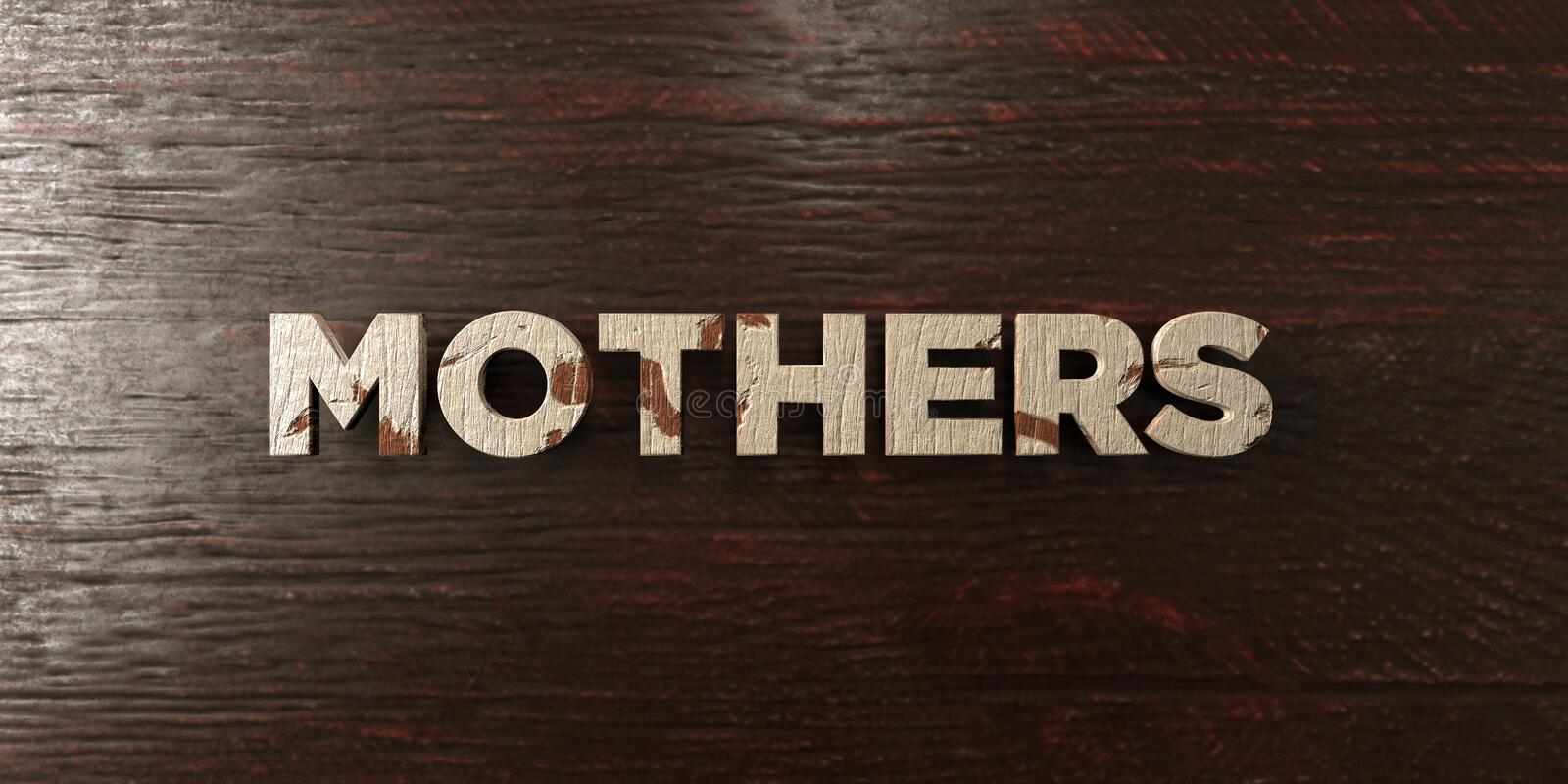 Mothers - grungy wooden headline on Maple - 3D rendered royalty free stock image royalty free illustration
