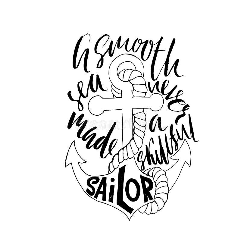 Motievencitaatkalligrafie Een Vlotte Overzees maakte nooit een Deskundige Zeeman Handdrawn schets Typografieaffiche Vector royalty-vrije illustratie