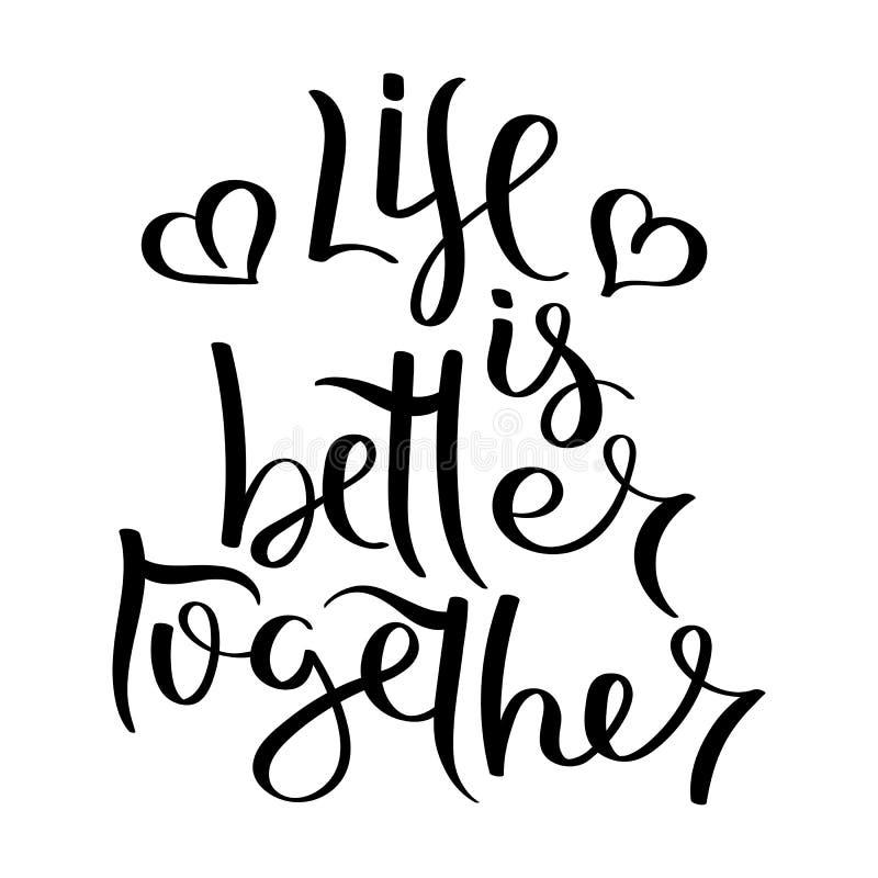 Motivación escrita mano de la cita de la caligrafía para la vida y la felicidad Para la postal, el cartel, impresiones, carda dis ilustración del vector