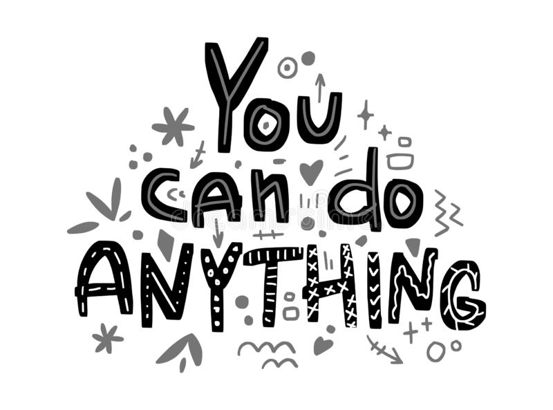 Motivation inspirational quote You can do anything. Hand drawn lettering. royalty free illustration