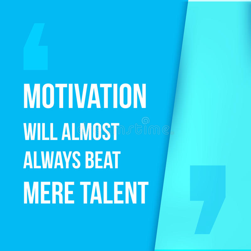 Download Motivation Will Always Beat Mere Talent Simple Trendy Design Modern Typography Background For