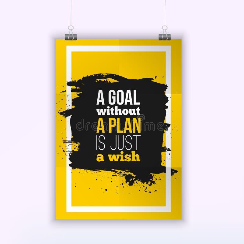Motivationaffärscitationstecknet ett mål utan ett plan är precis en önskaaffisch Designbegrepp på papper med mörk fläck vektor illustrationer