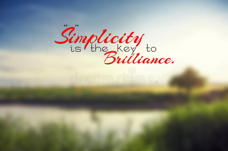 Motivational background. Simplicity is the key to brilliance. Motivational poster royalty free illustration