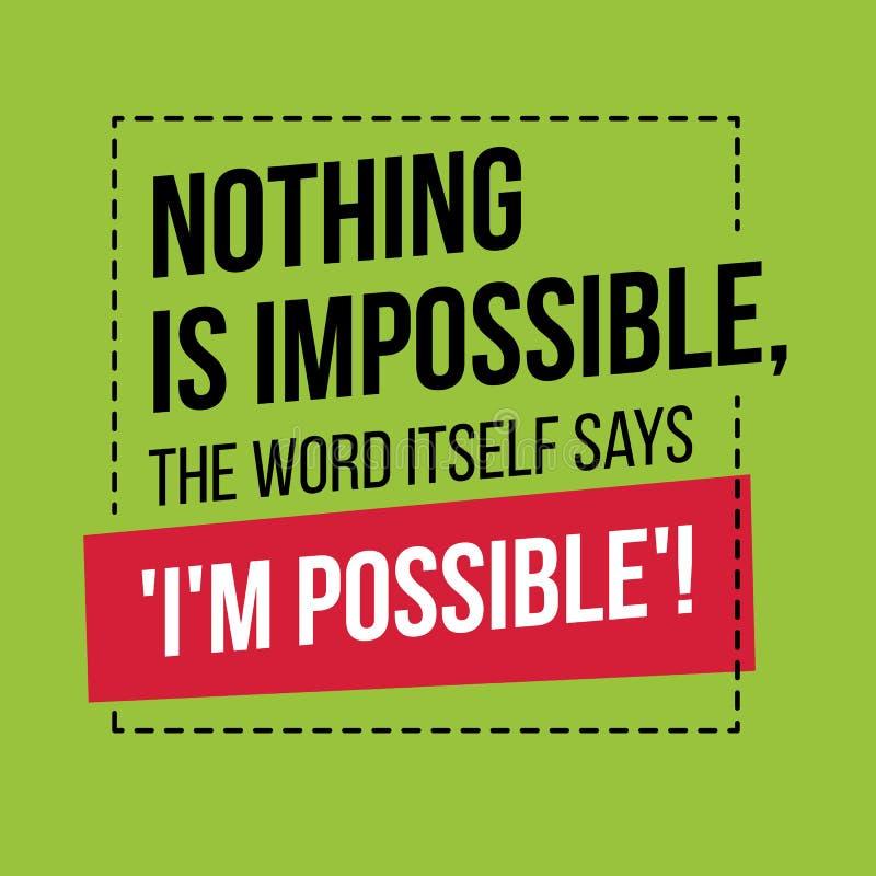 Motivational citationstecken inspiration Ingenting är omöjligt, ordet royaltyfri illustrationer