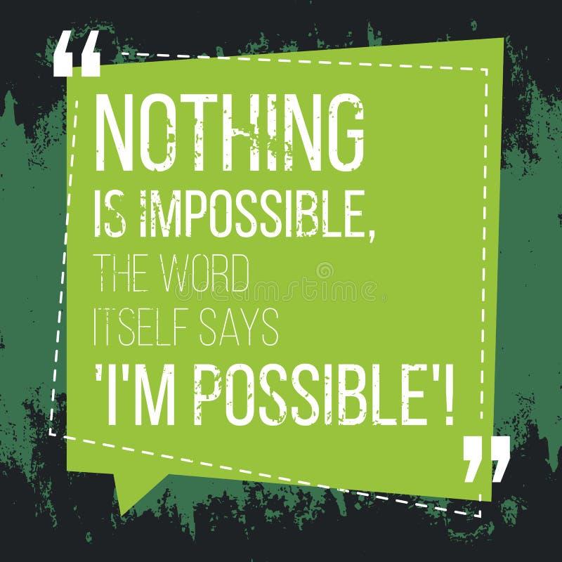 Motivational citationstecken inspiration Ingenting är omöjligt, ordet stock illustrationer