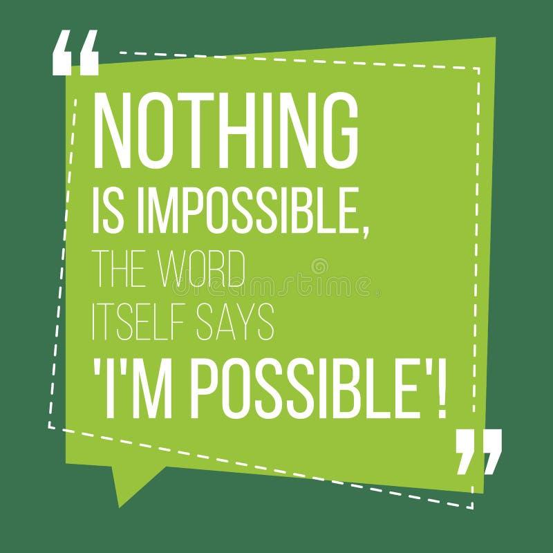 Motivational citationstecken inspiration Ingenting är omöjligt, ordet vektor illustrationer