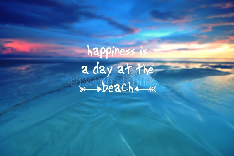 Quote- Happiness is a day at the beach royalty free stock photo