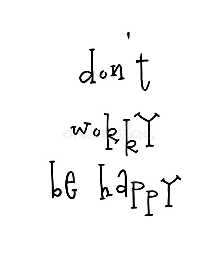 Motivational poster with lettering quote do not worry be happy stock illustration