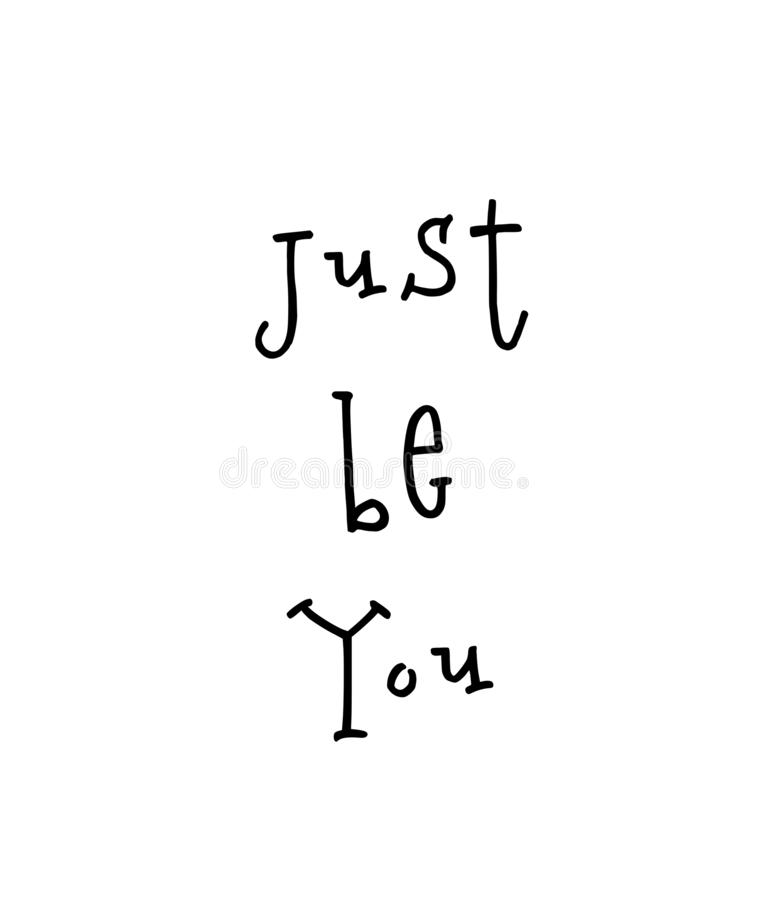 Motivational poster with lettering quote just be you vector illustration