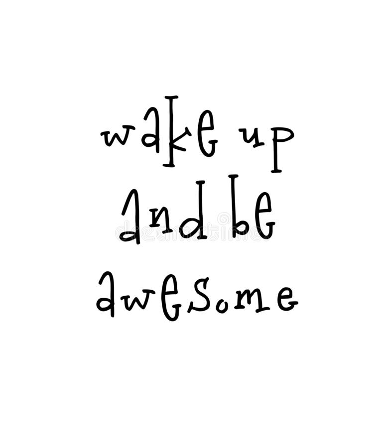 Motivational poster with lettering quote wake up and be awesome stock illustration