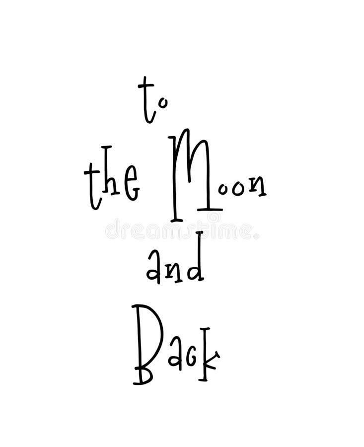Motivational poster with lettering quote to the moon and back vector illustration